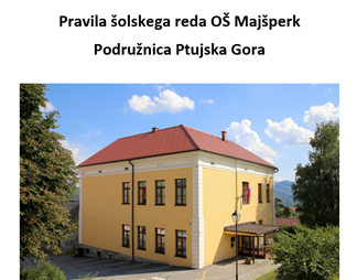 Pravila šolskega preda podružnična šola Ptujska Gora